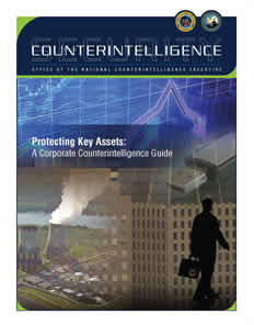 Protecting Key Assets: A Corporate Counterintelligence Guide