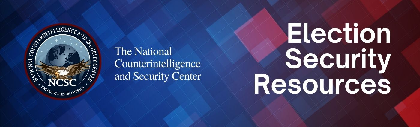 The National Counterintelligence and Security Center