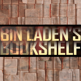Browse the Virtual Stacks of Bin Laden's Bookshelf