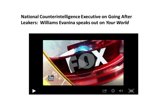 Director Evanina's interview with Trish Regan on Fox News' Your World