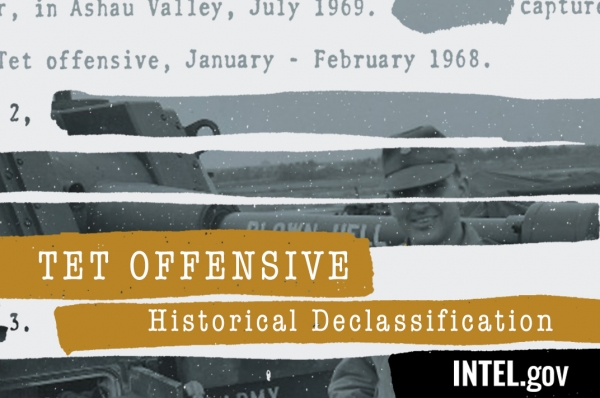 DNI Coats Directs Intelligence Agencies To Review Tet Offensive-related Documents for Declassification, Release
