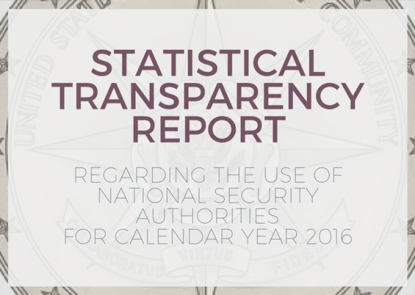 ODNI Releases Annual Transparency Report, Provides Details Beyond Those Required By Law
