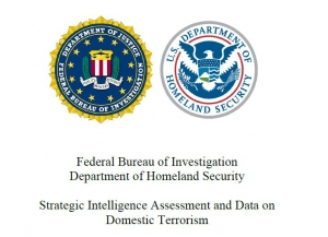 Strategic Intelligence Assessment and Data on Domestic Terrorism