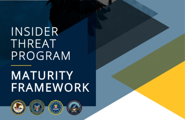 Insider Threat Program Maturity Framework Released